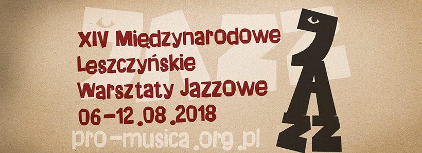 XIV Międzynarodowe Leszczyńskie Warsztaty Jazzowe